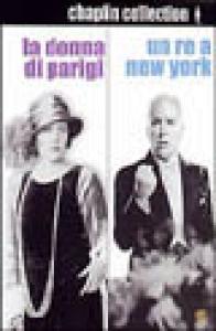 La donna di Parigi ; Un re a New York [Videoregistrazione] / Charlie Chaplin