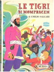 Le tigri di Mompracem / Emilio Salgari ; copertina e tavole di Carlo Alberto Michelini