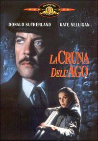 La cruna dell'ago / regia di Richard Marquand ; principali interpreti: Donald Sutherland, Kate Nelligan