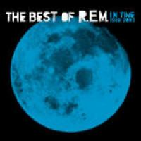 The  best of R.E.M. in time 1988-2003
