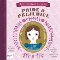Pride e prejudice : a counting primer / by Jennifer Adams ; art by Alison Oliver.