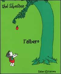 L' albero / di Shel Silverstein ; [traduzione di Daniela Gamba]