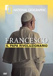 Francesco il papa rivoluzionario