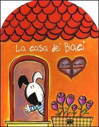 La casa dei baci / [Claudia Bielinsky ; traduzione di Marinella Barigazzi]