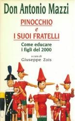 Pinocchio e i suoi fratelli