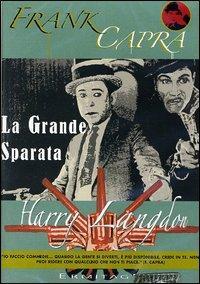 La grande sparata [videoregistrazione] / regia di Frank Capra ; con Harry Langdon, Priscilla Bonner, Gertrude Astor, William V. Mong, Tay Garnett