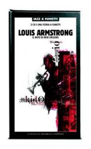 Louis Armstrong : il mito di New Orleans / a cura di Bruno Theol ; disegni, dialoghi e illustrazione di copertina: Camilo Sanin.