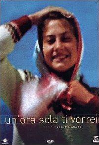 Un' ora sola ti vorrei / un film di Alina Marazzi ; [montaggio di Ilaria Fraioli]