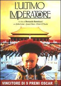 L' ultimo imperatore / un film di Bernardo Bertolucci ; principali interpreti: John Lone, Joan Chen, Peter O`Toole, Ryuichi Sakamoto, Victor Wong, Vivian Wu