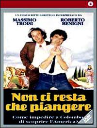 Non ci resta che piangere [Videoregistrazione] / un film scritto, diretto e interpretato da Massimo Troisi e Roberto Benigni