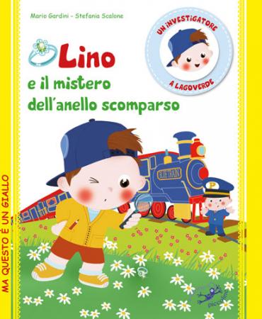 Lino e il mistero dell'anello scomparso