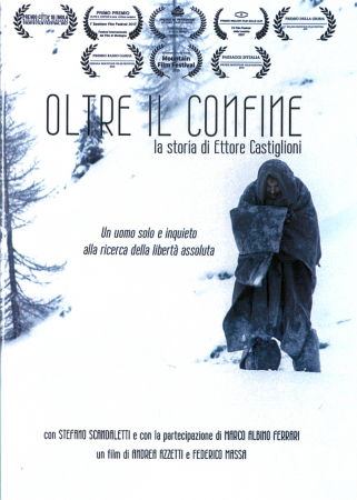 Oltre il confine: la storia di Ettore Castiglioni; un film di Andrea Azzetti e Federico Massa