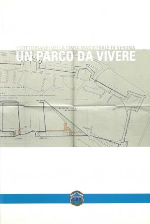 I sotterranei della cinta magistrale di Verona