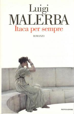 Itaca per sempre / Luigi Malerba
