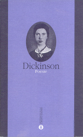Poesie / Emily Dickinson ; a cura di Massimo Bacigalupo