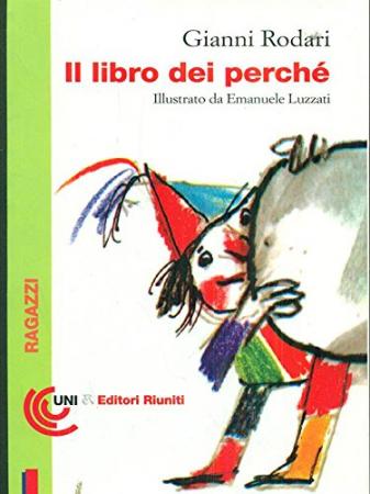 Il libro dei perché / Gianni Rodari ; illustrato da Emanuele Luzzati
