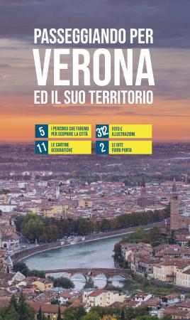 Passeggiando per Verona ed il suo territorio
