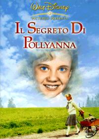 Il segreto di Pollyanna [Videoregistrazione]