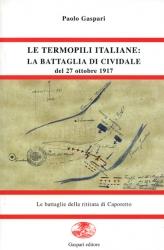 Le  termopili italiane: la Battaglia di Cividale del 27 ottobre 1917
