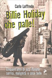 Billie Holiday, che palle