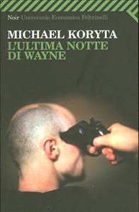 L'ultima notte di Wayne