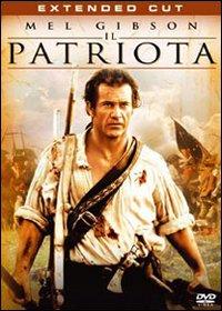 Il patriota  [Videoregistrazione]