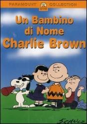 Un bambino  di  nome   Charlie   Brown [Videoregistrazione]