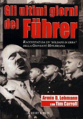 Gli ultimi   giorni  del  Fuhrer
