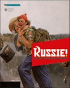 Russie !:  memoria , mistificazione, immaginario