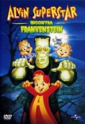 Alvin Superstar incontra Frankenstein