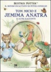 La storia di  Tom   Micio  e  Jemima  Anatra De' Stagni