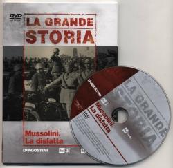 12: Mussolini. La disfatta