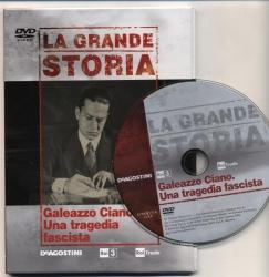 13: Galeazzo Ciano. Una tragedia fascista