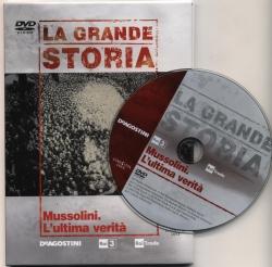 19: Mussolini. L'ultima verità