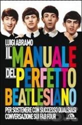 Il manuale del perfetto beatlesiano