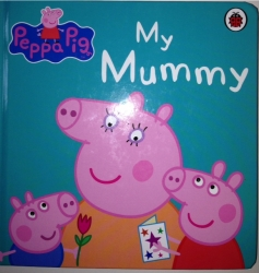 Peppa Pig, My Mummy