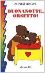 Buonanotte, orsetto! [Libro Gioco]