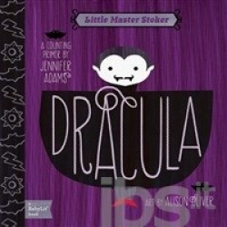 Dracula : a counting primer / by Jennifer Adams ; art by Alison Oliver.