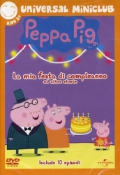 Peppa Pig. La mia festa di compleanno e altre storie