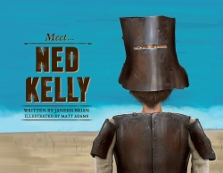 Meet ... Ned Kelly