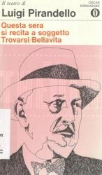 Questa sera si recita a soggetto - Trovarsi - Bellavista