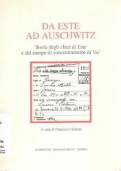 Da Este ad Auschwitz